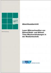 Laser-Mikroschweißen von Nitinol/Stahl- und Nitinol/Titan-Mischverbindungen in der Medizintechnik