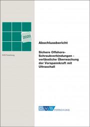 Sichere Offshore-Schraubverbindungen - verlässliche Überwachung der Vorspannkraft mit Ultraschall