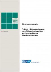 FriCoat – Untersuchungen zum Rührreibschweißen von beschichteten Aluminiumblechen