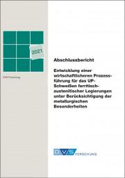Entwicklung einer wirtschaftlicheren Prozessführung für das UP-Schweißen ferritisch-austenitischer Legierungen unter Berücksichtigung der metallurgischen Besonderheiten