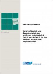 Verarbeitbarkeit und Zuverlässigkeit der bleifreien Lote SnAg3,9Cu0,6 und SnCu0,7 für das Reflow-, Wellen- und Reparaturlöten