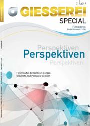 Giesserei Special Heft 1/ 2017