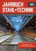 Jahrbuch Stahl + Technik 2021