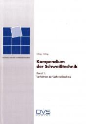 Kompendium der Schweißtechnik Band 1: Verfahren der Schweißtechnik