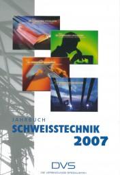 Jahrbuch Schweißtechnik 2007