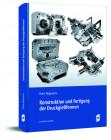 Konstruktion und Fertigung von Druckgießformen
